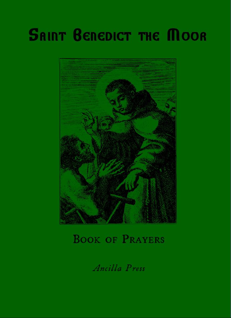 Saint Benedict the Moor Book of Prayers