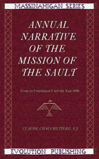 Annual Narrative of the Mission of the Sault